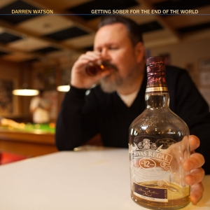 Darren Watson - Getting Sober for the End of the World